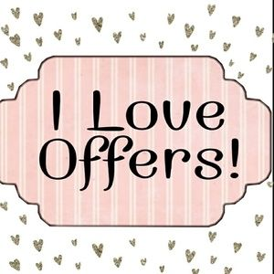 I love ALL Offers!